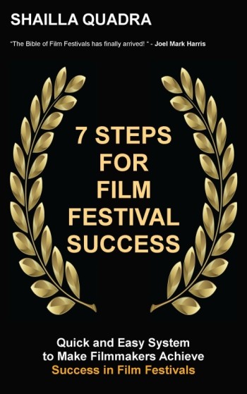 7 Steps for film Festival Success