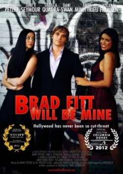 Dani Marc Shailla in Brad Fitt Will Be Mine Poster